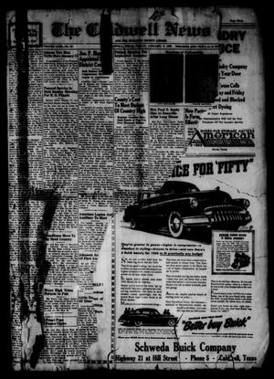 Primary view of object titled 'The Caldwell News and The Burleson County Ledger (Caldwell, Tex.), Vol. 63, No. 23, Ed. 1 Friday, January 6, 1950'.