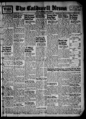 Primary view of object titled 'The Caldwell News and The Burleson County Ledger (Caldwell, Tex.), Vol. 63, No. 24, Ed. 1 Friday, January 13, 1950'.