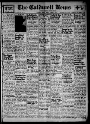 Primary view of object titled 'The Caldwell News and The Burleson County Ledger (Caldwell, Tex.), Vol. 63, No. 32, Ed. 1 Friday, March 10, 1950'.