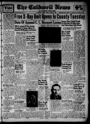 Primary view of object titled 'The Caldwell News and The Burleson County Ledger (Caldwell, Tex.), Vol. 63, No. 38, Ed. 1 Friday, April 21, 1950'.