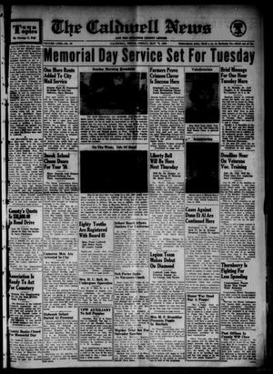 Primary view of object titled 'The Caldwell News and The Burleson County Ledger (Caldwell, Tex.), Vol. 63, No. 43, Ed. 1 Friday, May 26, 1950'.