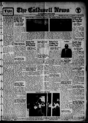 Primary view of object titled 'The Caldwell News and The Burleson County Ledger (Caldwell, Tex.), Vol. 63, No. 44, Ed. 1 Friday, June 2, 1950'.