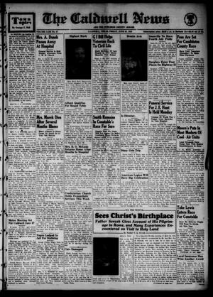 Primary view of object titled 'The Caldwell News and The Burleson County Ledger (Caldwell, Tex.), Vol. 63, No. 47, Ed. 1 Friday, June 23, 1950'.