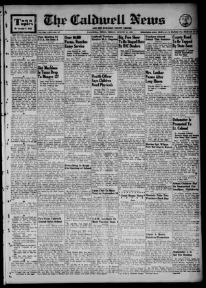 Primary view of object titled 'The Caldwell News and The Burleson County Ledger (Caldwell, Tex.), Vol. 64, No. 57, Ed. 1 Friday, August 31, 1951'.