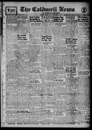 Primary view of object titled 'The Caldwell News and The Burleson County Ledger (Caldwell, Tex.), Vol. 64, No. 66, Ed. 1 Friday, November 2, 1951'.