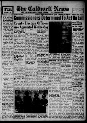 Primary view of object titled 'The Caldwell News and The Burleson County Ledger (Caldwell, Tex.), Vol. 65, No. 29, Ed. 1 Friday, February 22, 1952'.