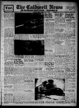 Primary view of object titled 'The Caldwell News and The Burleson County Ledger (Caldwell, Tex.), Vol. 65, No. 48, Ed. 1 Friday, July 4, 1952'.