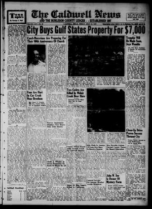 Primary view of object titled 'The Caldwell News and The Burleson County Ledger (Caldwell, Tex.), Vol. 65, No. 49, Ed. 1 Friday, July 11, 1952'.