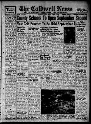 Primary view of object titled 'The Caldwell News and The Burleson County Ledger (Caldwell, Tex.), Vol. 65, No. 2, Ed. 1 Friday, August 15, 1952'.
