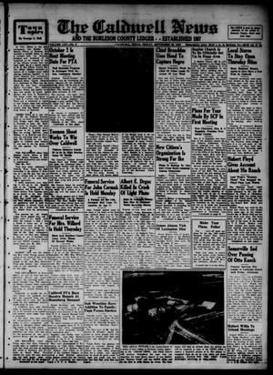 Primary view of object titled 'The Caldwell News and The Burleson County Ledger (Caldwell, Tex.), Vol. 65, No. 8, Ed. 1 Friday, September 26, 1952'.