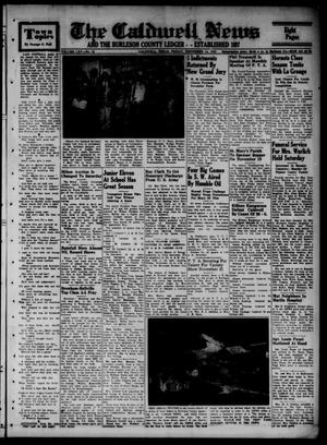 Primary view of object titled 'The Caldwell News and The Burleson County Ledger (Caldwell, Tex.), Vol. 65, No. 15, Ed. 1 Friday, November 14, 1952'.