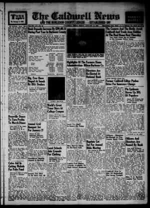 Primary view of object titled 'The Caldwell News and The Burleson County Ledger (Caldwell, Tex.), Vol. 65, No. 24, Ed. 1 Friday, January 16, 1953'.