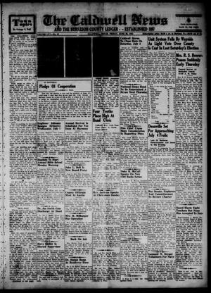 Primary view of object titled 'The Caldwell News and The Burleson County Ledger (Caldwell, Tex.), Vol. 65, No. 46, Ed. 1 Friday, June 26, 1953'.