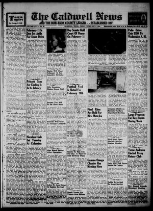 Primary view of object titled 'The Caldwell News and The Burleson County Ledger (Caldwell, Tex.), Vol. 66, No. 26, Ed. 1 Friday, February 5, 1954'.