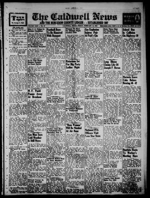 Primary view of object titled 'The Caldwell News and The Burleson County Ledger (Caldwell, Tex.), Vol. 66, No. 27, Ed. 1 Friday, February 12, 1954'.