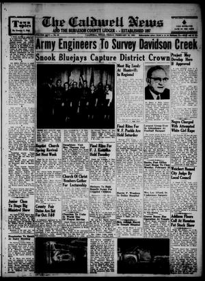 Primary view of object titled 'The Caldwell News and The Burleson County Ledger (Caldwell, Tex.), Vol. 66, No. 28, Ed. 1 Friday, February 19, 1954'.