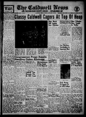 Primary view of object titled 'The Caldwell News and The Burleson County Ledger (Caldwell, Tex.), Vol. 67, No. 25, Ed. 1 Friday, January 28, 1955'.