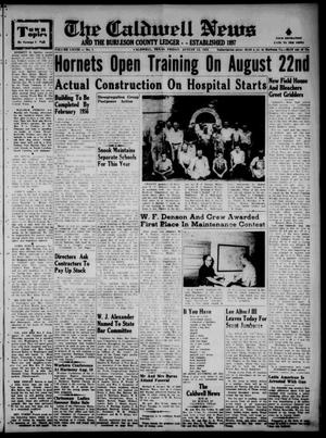 Primary view of object titled 'The Caldwell News and The Burleson County Ledger (Caldwell, Tex.), Vol. 68, No. 1, Ed. 1 Friday, August 12, 1955'.