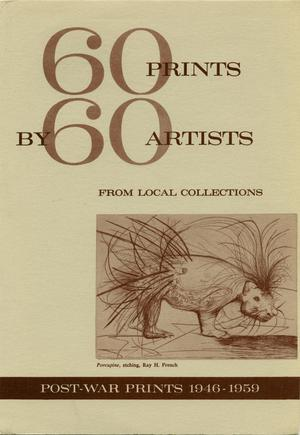 60 Prints by 60 Artists from Local Collections: Post-War Prints 1946-1959