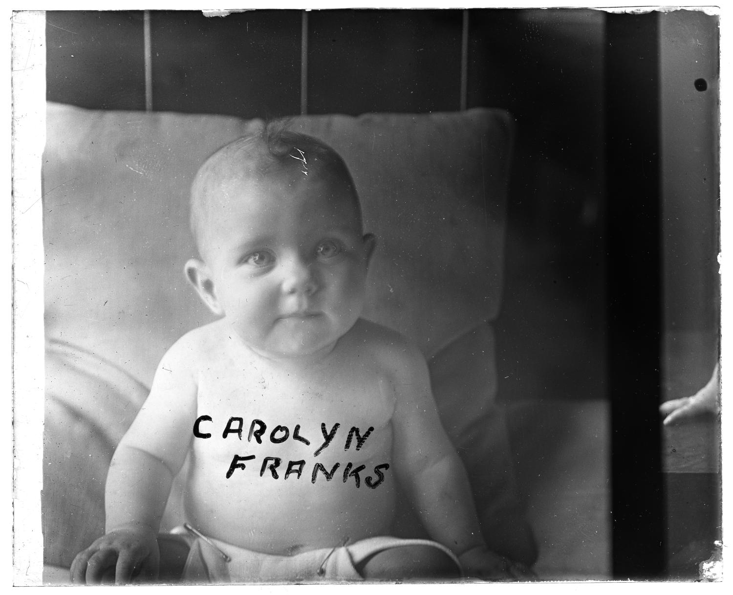 [Photograph of Baby Carolyn Franks]                                                                                                      [Sequence #]: 1 of 1
