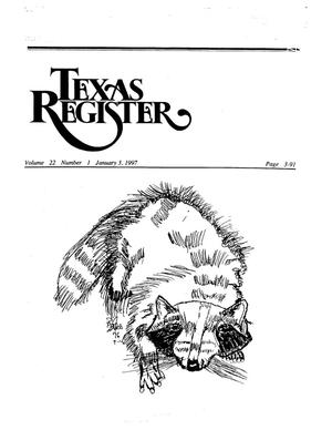 Primary view of object titled 'Texas Register, Volume 22, Number 1, Pages 1-91, January 3, 1997'.