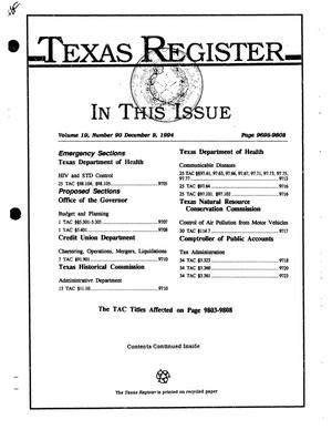 Texas Register, Volume 19, Number 90, Pages 9695-9808, December 9, 1994