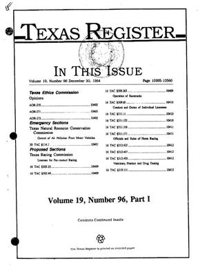 Primary view of object titled 'Texas Register, Volume 19, Number 96, (Part I), Pages 10395-10560, December 30, 1994'.
