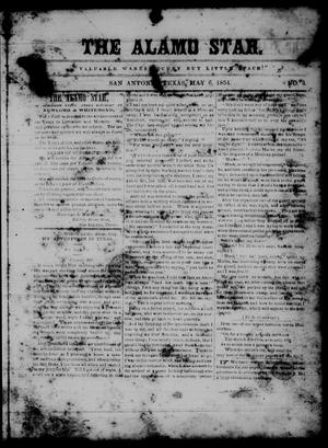 Primary view of object titled 'The Alamo Star (San Antonio, Tex.), Vol. 1, No. 4, Ed. 1 Saturday, May 6, 1854'.