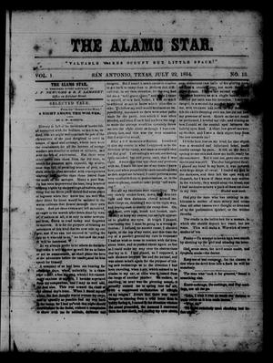 Primary view of object titled 'The Alamo Star (San Antonio, Tex.), Vol. 1, No. 15, Ed. 1 Saturday, July 22, 1854'.
