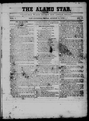 Primary view of object titled 'The Alamo Star (San Antonio, Tex.), Vol. 1, No. 17, Ed. 1 Saturday, August 5, 1854'.