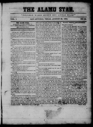 Primary view of object titled 'The Alamo Star (San Antonio, Tex.), Vol. 1, No. 20, Ed. 1 Saturday, August 26, 1854'.