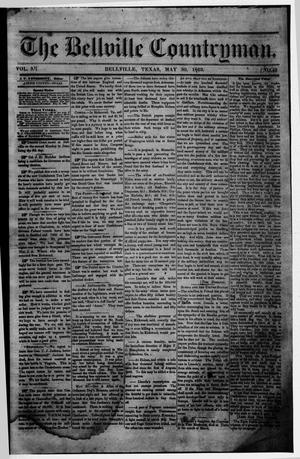 Primary view of object titled 'The Bellville Countryman (Bellville, Tex.), Vol. 3, No. 43, Ed. 1 Saturday, May 30, 1863'.
