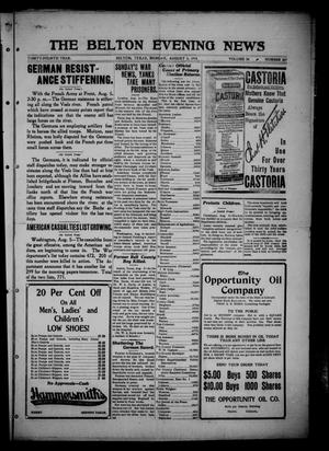 Primary view of object titled 'The Belton Evening News. (Belton, Tex.), Vol. 34, No. 259, Ed. 1 Monday, August 5, 1918'.