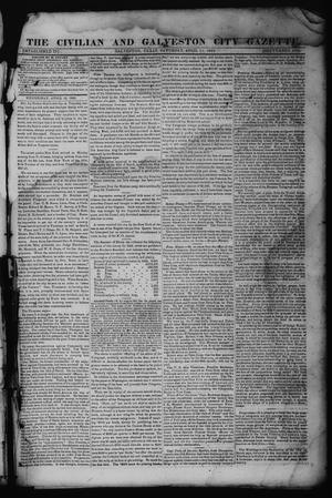 Primary view of object titled 'The Civilian and Galveston City Gazette. (Galveston, Tex.), Ed. 1 Saturday, April 15, 1843'.
