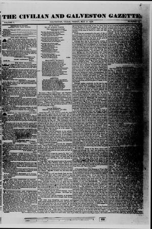 Primary view of object titled 'The Civilian and Galveston Gazette. (Galveston, Tex.), Vol. 1, No. 34, Ed. 1 Friday, May 17, 1839'.