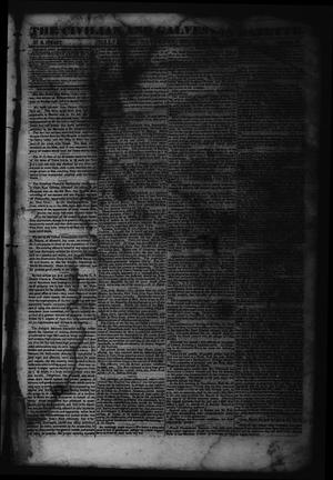 Primary view of object titled 'The Civilian and Galveston Gazette. (Galveston, Tex.), Vol. 6, Ed. 1 Saturday, December 9, 1843'.