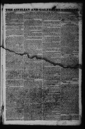 Primary view of object titled 'The Civilian and Galveston Gazette. (Galveston, Tex.), Vol. 6, Ed. 1 Saturday, February 24, 1844'.