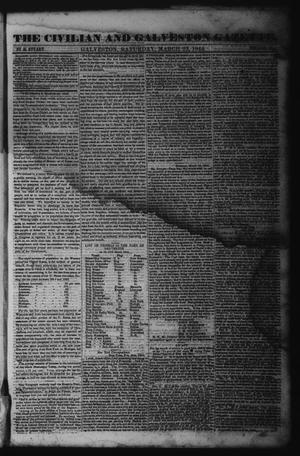 The Civilian and Galveston Gazette. (Galveston, Tex.), Vol. 6, Ed. 1 Saturday, March 23, 1844