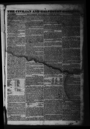 Primary view of object titled 'The Civilian and Galveston Gazette. (Galveston, Tex.), Vol. 6, Ed. 1 Saturday, April 6, 1844'.