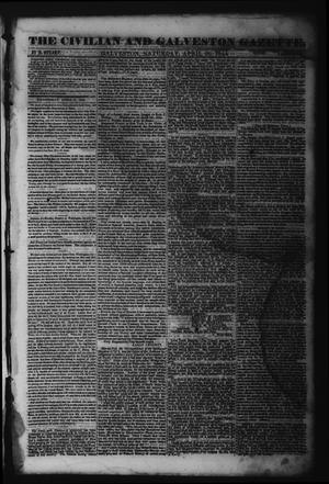 The Civilian and Galveston Gazette. (Galveston, Tex.), Vol. 6, Ed. 1 Saturday, April 20, 1844