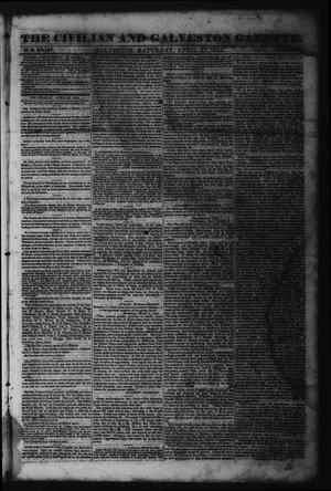 Primary view of object titled 'The Civilian and Galveston Gazette. (Galveston, Tex.), Vol. 6, Ed. 1 Saturday, April 27, 1844'.