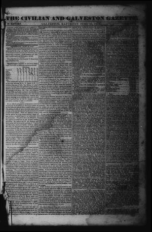 The Civilian and Galveston Gazette. (Galveston, Tex.), Vol. 6, Ed. 1 Saturday, June 22, 1844