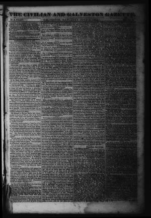 Primary view of object titled 'The Civilian and Galveston Gazette. (Galveston, Tex.), Vol. 6, Ed. 1 Saturday, July 6, 1844'.