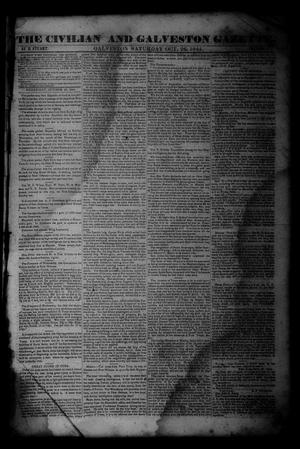 Primary view of object titled 'The Civilian and Galveston Gazette. (Galveston, Tex.), Vol. 4, Ed. 1 Saturday, October 26, 1844'.