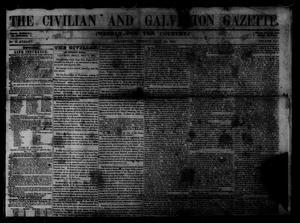 Primary view of The Civilian and Galveston Gazette. (Galveston, Tex.), Vol. 13, Ed. 1 Tuesday, July 22, 1851
