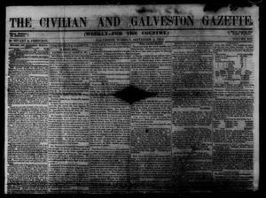 Primary view of object titled 'The Civilian and Galveston Gazette. (Galveston, Tex.), Vol. 13, Ed. 1 Tuesday, September 2, 1851'.