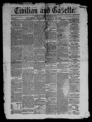 Primary view of object titled 'Civilian and Gazette. Tri-Weekly. (Galveston, Tex.), Ed. 1 Wednesday, August 23, 1865'.