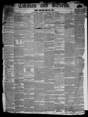 Primary view of Civilian and Gazette. Weekly. (Galveston, Tex.), Vol. 21, No. 22, Ed. 1 Tuesday, August 31, 1858