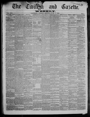 Primary view of object titled 'The Civilian and Gazette. Weekly. (Galveston, Tex.), Vol. 24, No. 9, Ed. 1 Tuesday, June 4, 1861'.