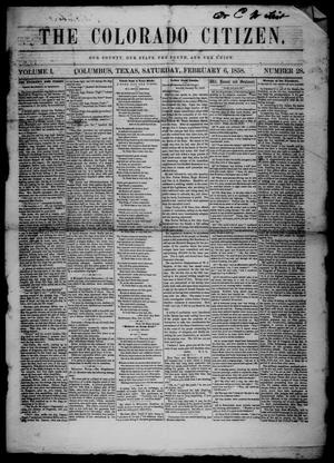 Primary view of object titled 'The Colorado Citizen (Columbus, Tex.), Vol. 1, No. 28, Ed. 1 Saturday, February 6, 1858'.